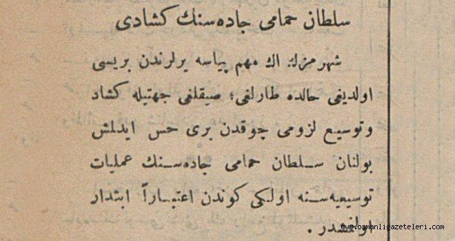 Sultan Hamamı caddesi genişletiliyor (13 Haziran 1900)